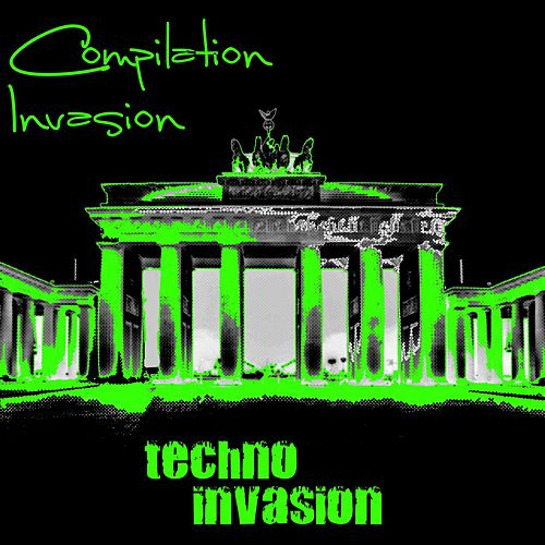 Techno Invasion by Various Artists