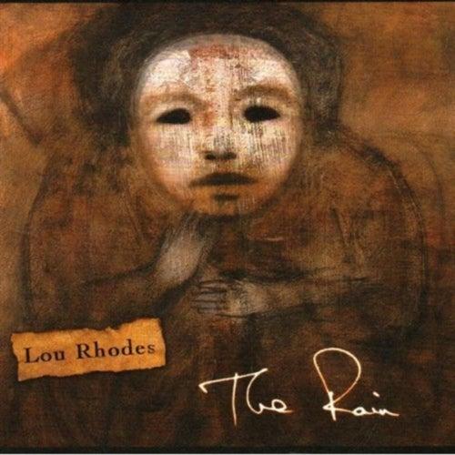 The Rain by Lou Rhodes
