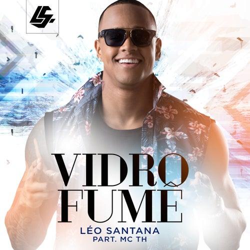 Vidro Fumê (Ao Vivo) by Léo Santana