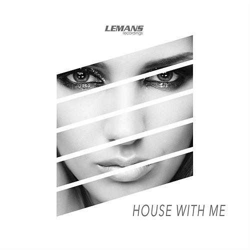 House With Me von Various Artists