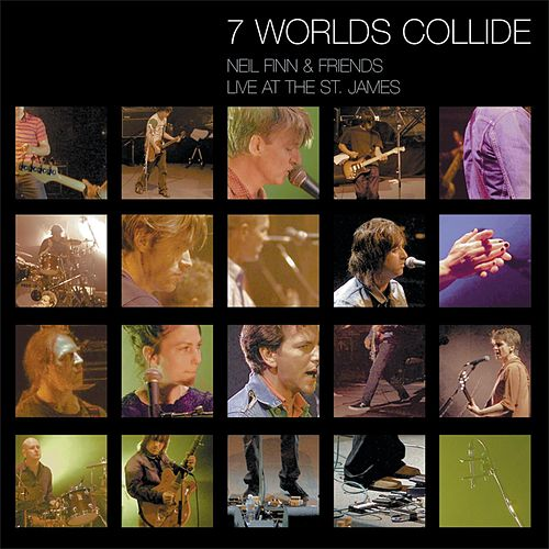 7 Worlds Collide (Live at the St. James) von Neil Finn