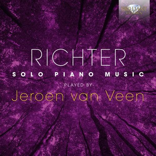 Richter: Solo Piano Music played by Jeroen van Veen de Jeroen van Veen