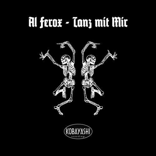 Tanz Mit Mir de Al Ferox