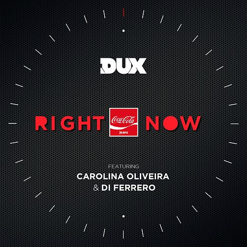 Right Now by Dux