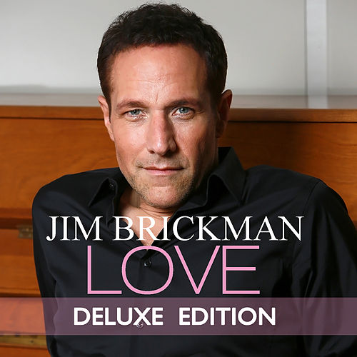 Love (Deluxe Edition) de Jim Brickman