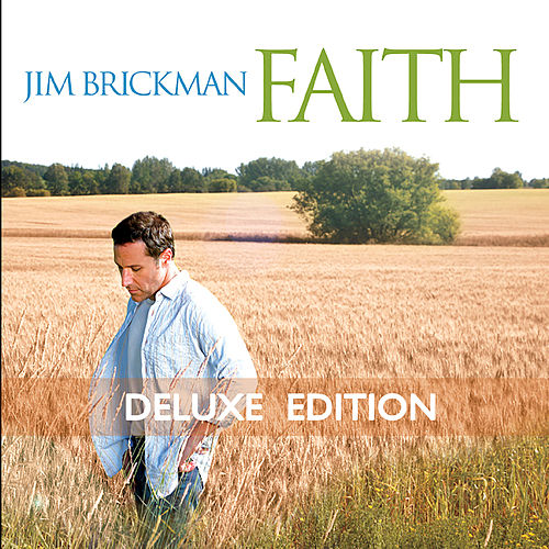 Faith (Deluxe Edition) de Jim Brickman