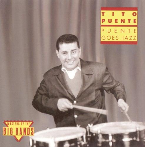 Puente Goes Jazz de Tito Puente