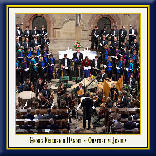 Handel: Joshua, HWV 64 (Live) by Various Artists