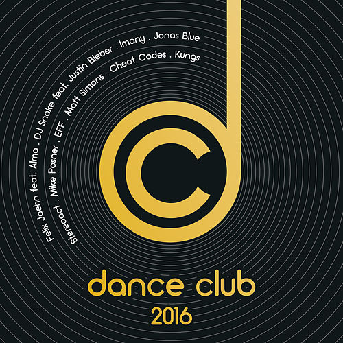 Dance Club 2016 von Various Artists