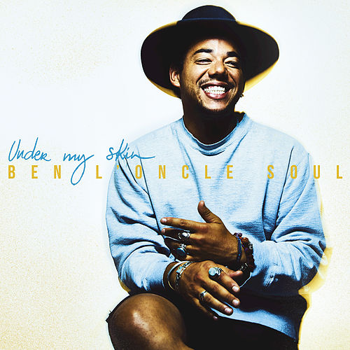 Under My Skin by Ben l'Oncle Soul