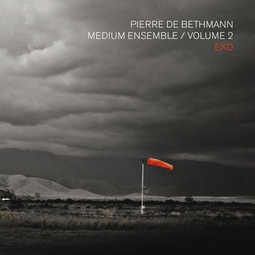 Exo, Vol. 2 de Pierre de Bethmann Medium Ensemble
