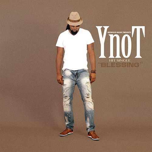 Blessing by YNOT