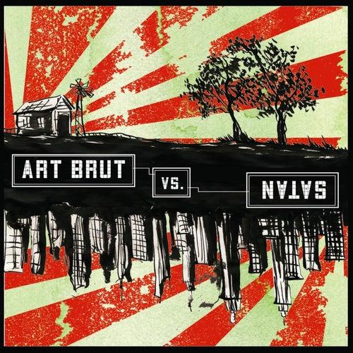 Art Brut vs Satan von Art Brut