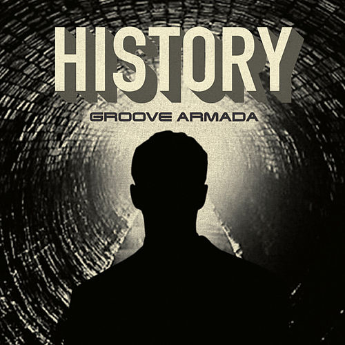 History by Groove Armada