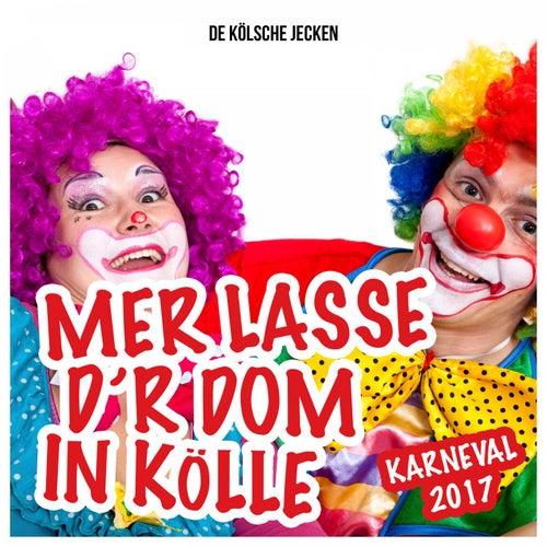 Mer Losse D'r Dom in Kölle - Karneval 2017  by De Kölsche Jecken