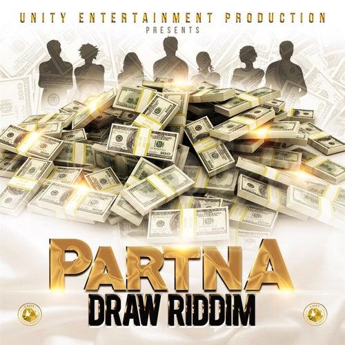 Partna Draw Riddim von Various Artists
