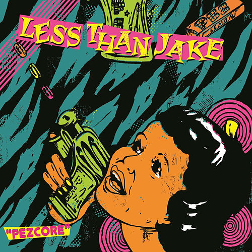 Pezcore von Less Than Jake