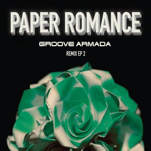 Paper Romance - Ep2 von Groove Armada