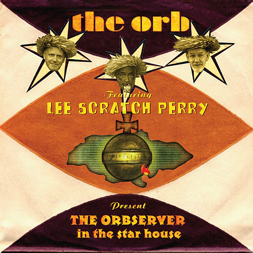 Presents the Orbserver in the Star House von The Orb