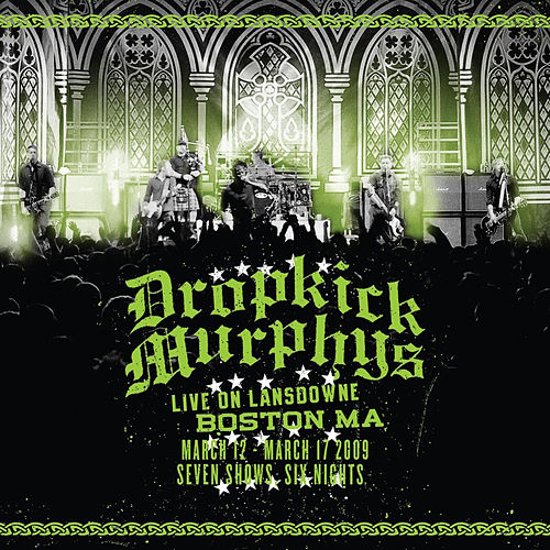 Live on Lansdowne, Boston Ma de Dropkick Murphys