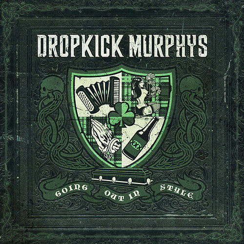 Going out in Style de Dropkick Murphys
