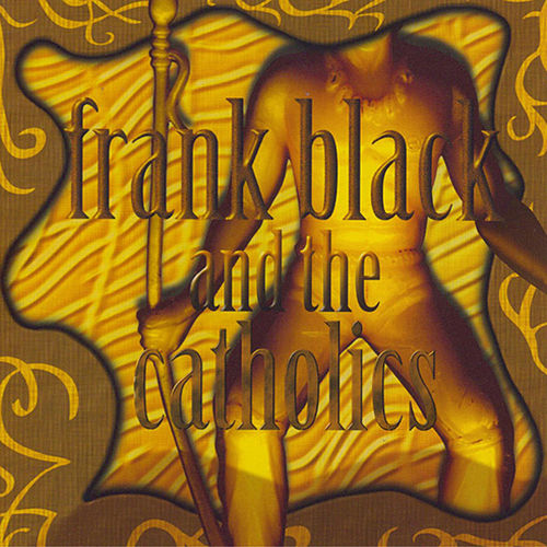 Frank Black & The Catholics de Frank Black