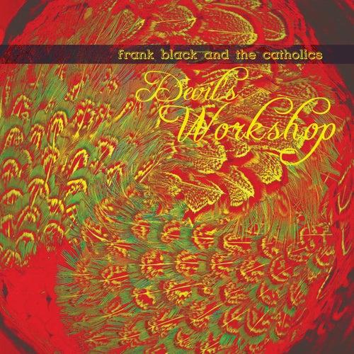 Devil's Workshop by Frank Black