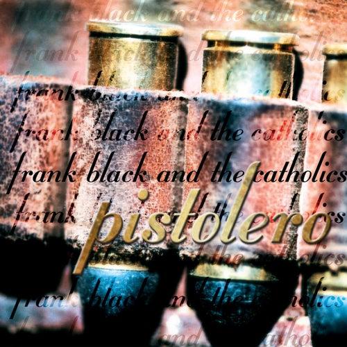 Pistolero by Frank Black