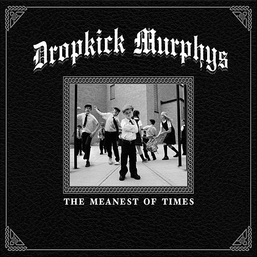The Meanest of Times de Dropkick Murphys