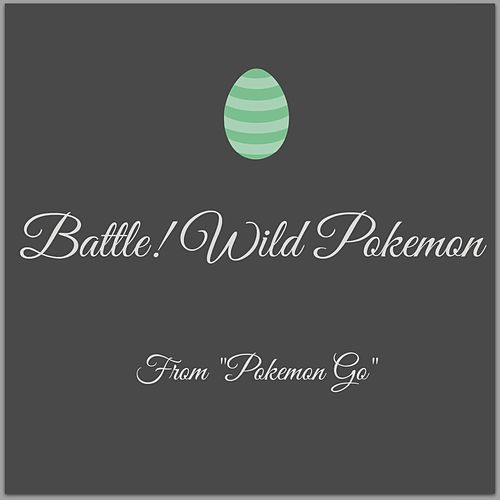 Battle! Wild Pokemon (From