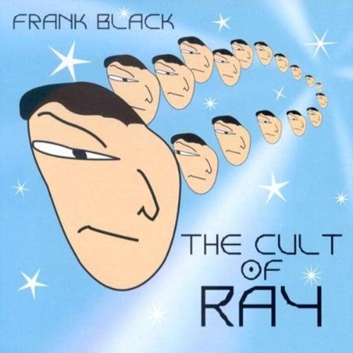 The Cult of Ray de Frank Black