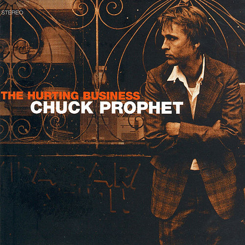 The Hurting Business de Chuck Prophet