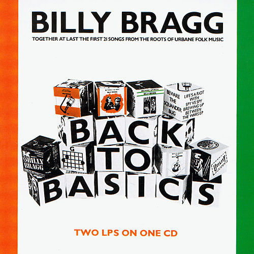 Back to Basics by Billy Bragg