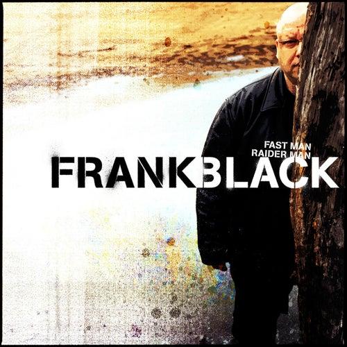 Fast Man Raider Man de Frank Black