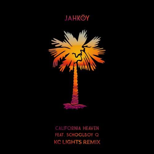 California Heaven (KC Lights Remix) von Jahkoy