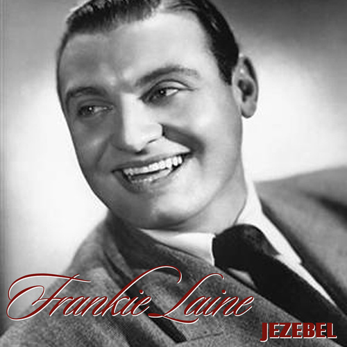 Jezebel by Frankie Laine