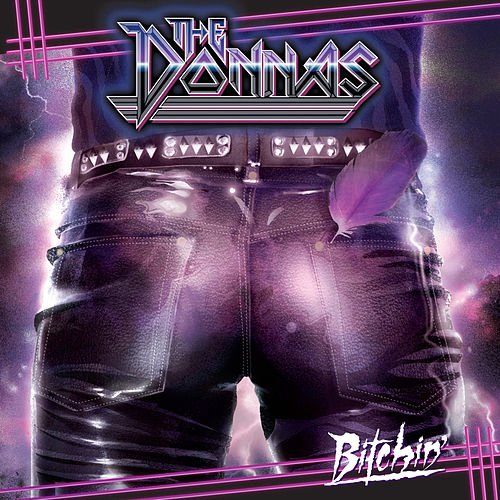 Bitchin' by The Donnas
