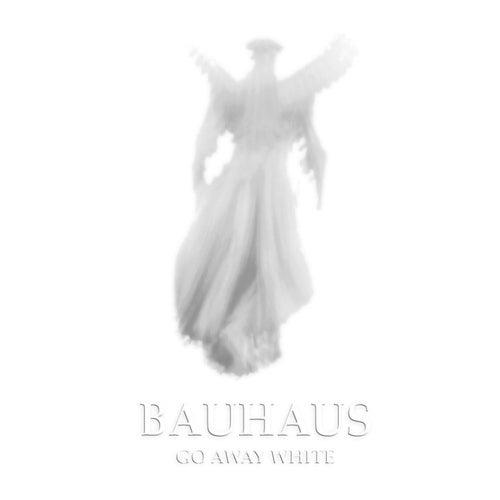 Go Away White von Bauhaus