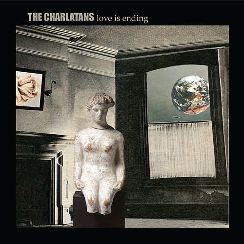 Love Is Ending by Charlatans U.K.