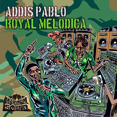 Royal Melodica by Addis Pablo