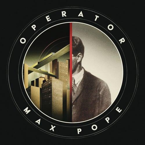 The Operator von Max Pope