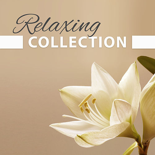 Relaxing Collection – Classical Music for Rest, Instrumental Songs for Listening, Deep Meditation by Best Relaxing Music Consort