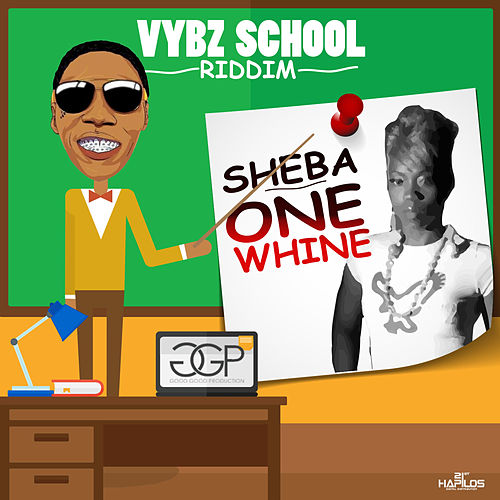 One Whine - Single by Sheba