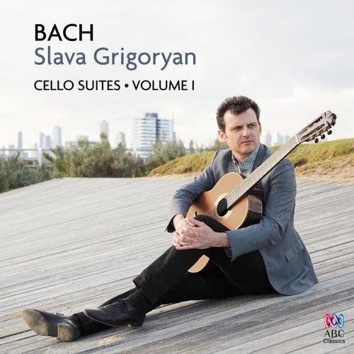 Bach: Cello Suites Volume I de Slava Grigoryan