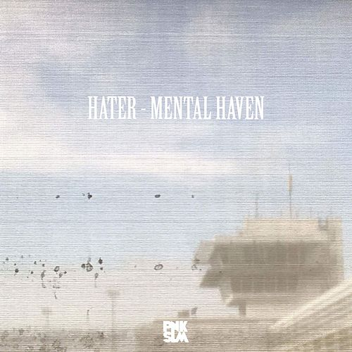 Mental Haven by Hater