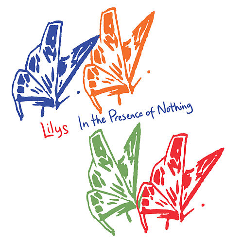 In the Presence of Nothing by Lilys