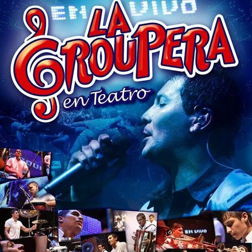 En Teatro (En Vivo) by La Groupera