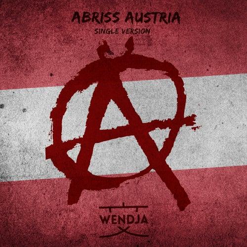Abriss Austria (Single Version) von Wendja