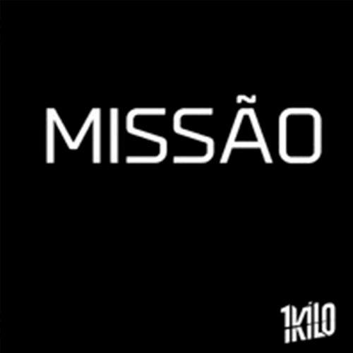 Missão by 1Kilo