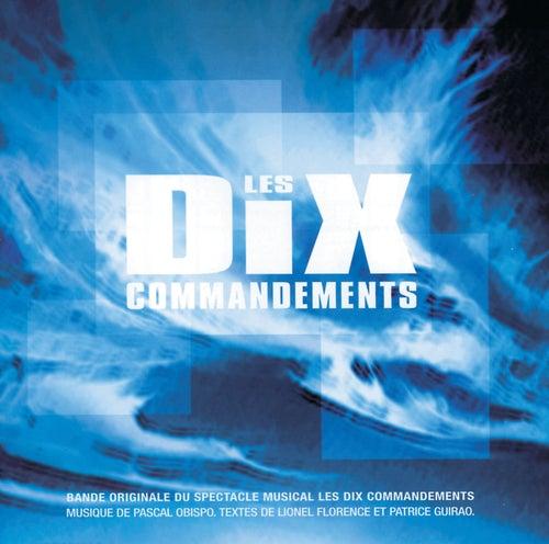 Les dix commandements (Bande originale du spectacle musical) de Various Artists